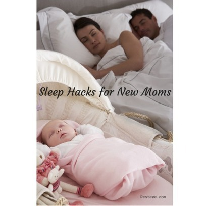 8 Sleep Hacks for New Moms | Babies And Getting Pregnant | Scoop.it