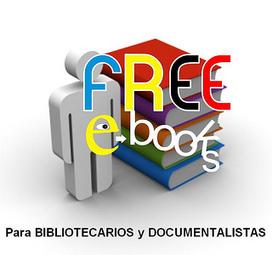 Ebooks gratis para Información y Documentación | Artículos, monografías y vídeos. Documenta 39 | Scoop.it