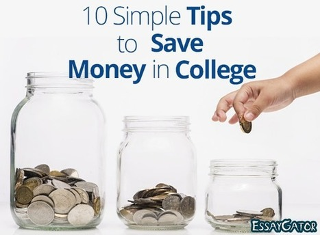 10 Simple Tips to Save Money in College | Academic Writing Service | Scoop.it