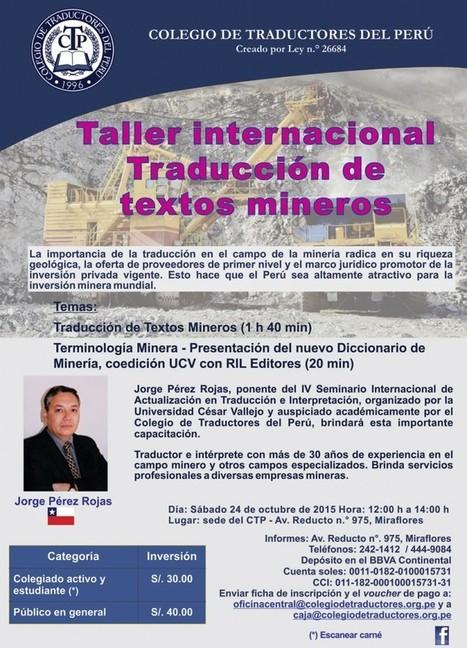 2015-10-24 Taller Internacional: traducción de textos mineros. | Traducción en Perú: eventos, noticias, talleres | Scoop.it