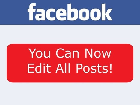 Facebook Now Lets You Edit Posts | Social Media, Marketing and Promotion | Scoop.it