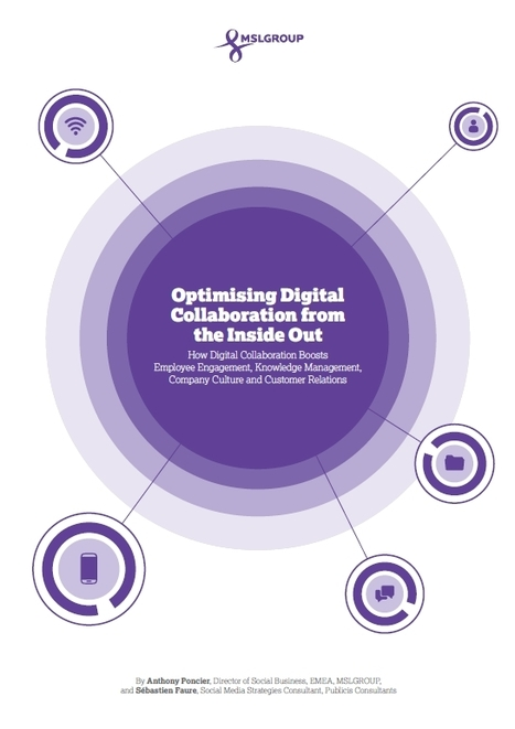 MSLGROUP - Optimising Digital Collaboration from the Inside Out | Public Relations | Scoop.it