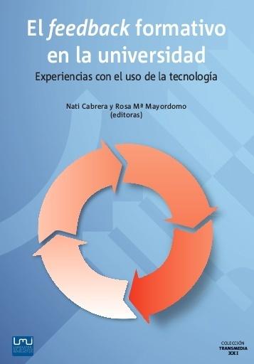 Libro descarga libre: el feedback formativo en la universidad, porCabrera Lanzo y Mayordomo Saiz (Ed) | Entre profes y recursos. | Scoop.it