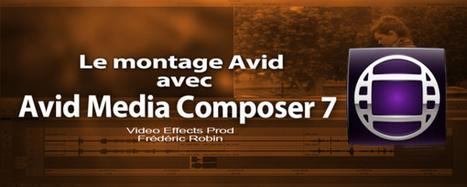Avid Media Composer 7 : le livre de formation   Divers Programmes Mac   Scoop.it