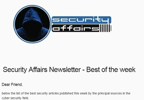 Security Affairs newsletter Round 19 – Best of the week from best sources   SME Cyber Security   Scoop.it