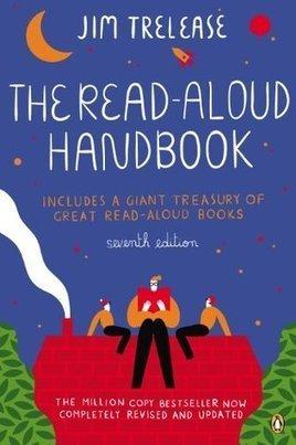 Matt Renwick's Top Ten Takeaways from The Read Aloud Handbook by Jim Trelease (Penguin, 2013) | Professional Learning at James Hill Elementary | Scoop.it