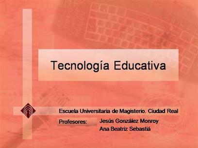 Tecnologia Educativa Ppt Presentation | práctica | Scoop.it