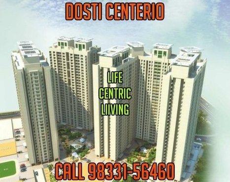 Dosti Centerio | Real Estate | Scoop.it