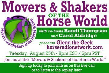 Movers & Shakers of the Horse World with Glenn the Geek of the Horse Radio Network | Horse and Rider Awareness | Scoop.it