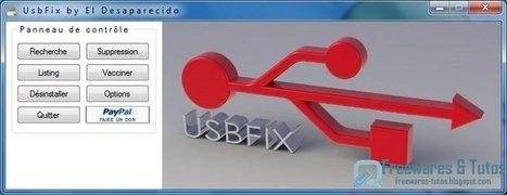 UsbFix : un outil pour désinfecter les clés USB et autres supports amovibles | Le Top des Applications Web et Logiciels Gratuits | Scoop.it