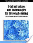 E-Infrastructures and Technologies for Lifelong Learning | EPA Entornos Personales de Aprendizaje | Scoop.it