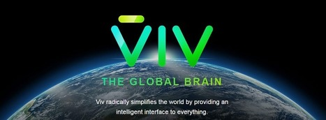 Creators of Siri Snap Up $12.5m for Viv- An AI That Can Teach Itself | BTC | Scoop.it