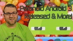 Paranoid Android 3 out for Nexus Devices, Open Source Privacy Mod for Android – XDA Developer TV | L'Open Source pour Android | Scoop.it