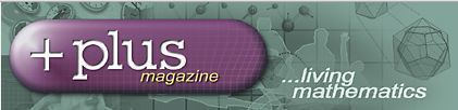 Plus Magazine ...living mathematics | technologies | Scoop.it