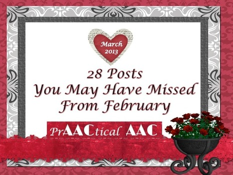 28 Posts You May Have Missed From February | AAC: Augmentative and Alternative Communication | Scoop.it