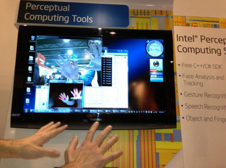 Intel launches developer tools for 'perceptual computing' | Digital Discovery | Scoop.it