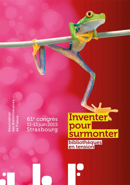 « Inventer pour surmonter : bibliothèques en tension ». Retour sur le congrès annuel de l'ABF | Trucs de bibliothécaires | Scoop.it