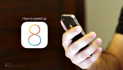 How To Speed Up iOS 8 On Your iPhone Or iPad | Redmond Pie | How to Use an iPhone Well | Scoop.it