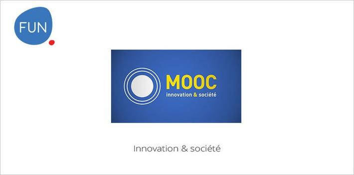Le MOOC Innovation & société commence aujourd'hui | MOOC Francophone | Scoop.it
