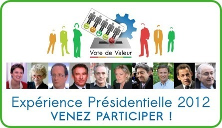 Le Vote de Valeur, pour renforcer la démocratie | Nouveaux paradigmes | Scoop.it