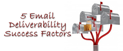 5 Email Deliverability Success Factors | AlphaSandesh Email Marketing Blog | best email marketing Tips | Scoop.it