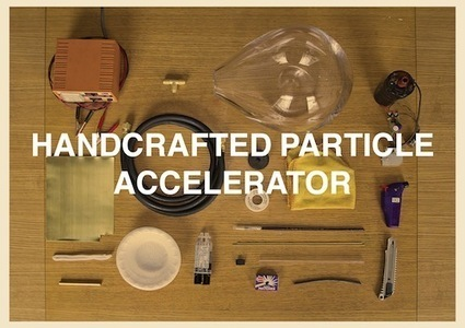 a handcrafted particle accelerator | openMaterials | Heron | Scoop.it