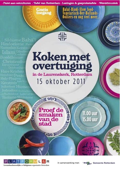 Eetbaar Rotterdam – Stadslandbouwblog 2.0 » Koken met overtuiging | Eetbare Stad | Scoop.it