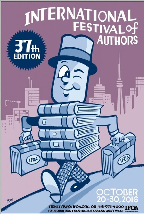 37 Reasons to attend the 37th Edition of IFOA - International Festival of Authors | Canadian literature | Scoop.it