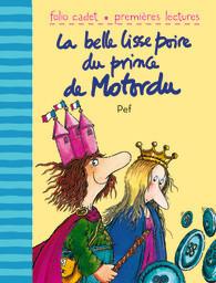 La belle lisse poire du prince de Motordu | Littérature et documentaires jeunesse | Scoop.it