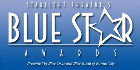 Blue Star Award Winners | Starlight Theatre | OffStage | Scoop.it
