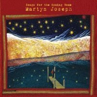 Martyn Joseph – Songs For The Coming – reviewed by Trish Roberts | My Kind of Music | Scoop.it