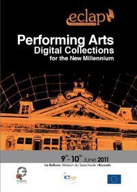 Performing Arts Digital Collections for the New Millennium - Working Groups &  Workshops | Digital #MediaArt(s) Numérique(s) | Scoop.it