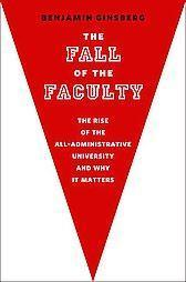 News: 'The Fall of the Faculty' - Inside Higher Ed | Disrupting Higher Ed | Scoop.it