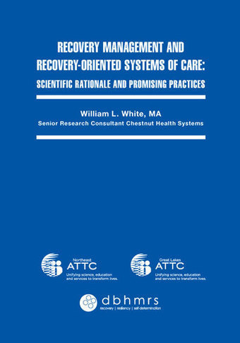 Defining Recovery-oriented Systems of Care   Blog & New Postings   William L. White   Addiction & Recovery   Scoop.it