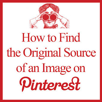 The Graphics Fairy -  How to Find the Original Source of an Image on Pinterest | 21st Century Information Fluency | Scoop.it