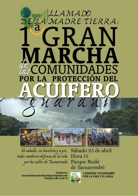 1a Marcha por la proteccion del acuifero Guarani / Tacuarembo / 25 de Abril 2015 | MOVUS | Scoop.it