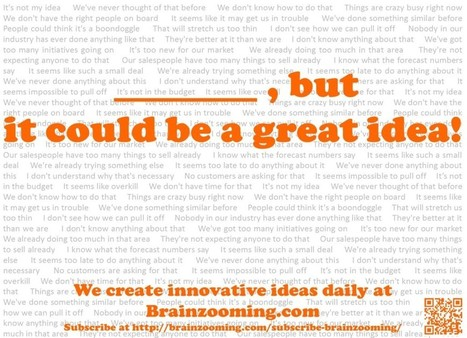 Creative Thinking Skills: 29 Phrases Blocking Innovative Ideas | The Brainzooming Group | Business change | Scoop.it