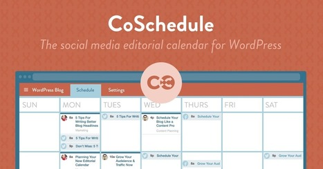 Content Marketing Editorial Calendar for WordPress - CoSchedule - @CoSchedule | Content and Curation for Nonprofits | Scoop.it
