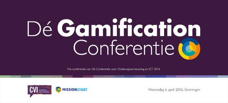 Dé Gamification Conferentie voor docenten en ontwikkelaars op 6 april 2016 in Groningen | Blended learning | Scoop.it