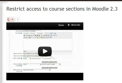 Restrict access to course sections in Moodle 2.3 | MoodleUK | Scoop.it