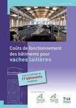 Coûts de fonctionnement des bâtiments pour vaches laitières -Chambres d'agriculture Pays de la Loire, Bretagne et Basse Normandie, Institut de l'élevage | Graines de doc | Scoop.it
