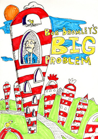 Bob Bromley's Big Problem - A blog on innovation inspired by Dr Seuss | Innovation Management | Scoop.it