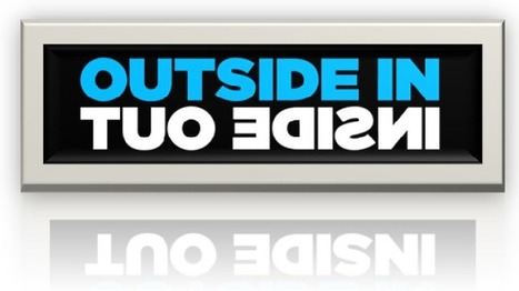 Outside-In vs Inside-Out ...which is better? | New Customer - Passenger Experience | Scoop.it