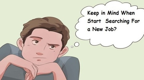 What Should One Keep In Mind When Searching For a New Job? Blogs and articles on Job Search | Jobreset.com | Scoop.it