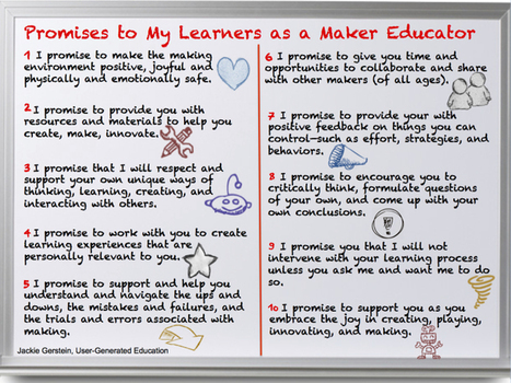 Promises to My Learners as a Maker Educator - User Generated Education @JackieGerstein | Banco de Aulas | Scoop.it