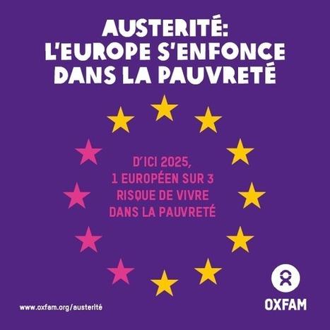 La poursuite de l'austérité risque de créer jusqu'à 25 millions de « nouveaux pauvres » en Europe d'ici 2025 | Oxfam International | La Spiruline : une algue très douée... pour 1 kg de protéines | Scoop.it