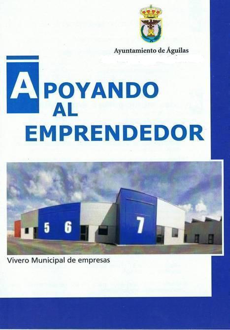 Apoyando al Emprendedor | Investments at Águilas - Inversiones en Águilas | Scoop.it