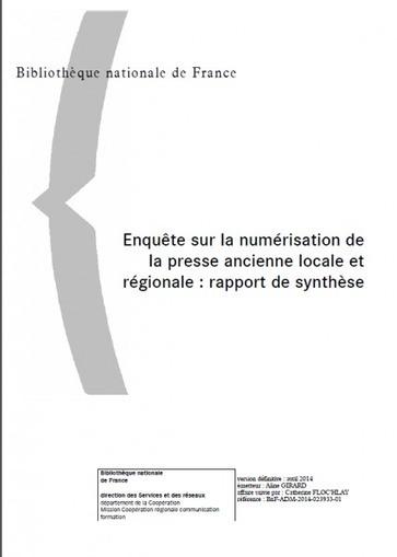 La numérisation de la presse ancienne locale et régionale : une enquête de la BnF | Enssib | Nos Racines | Scoop.it