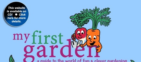 My First Garden - A Children's Guide to the World of Fun and Clever Gardening | school gardens | Scoop.it