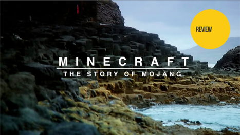Minecraft: The Story of Mojang: The Kotaku Review | Documentary Landscapes | Scoop.it